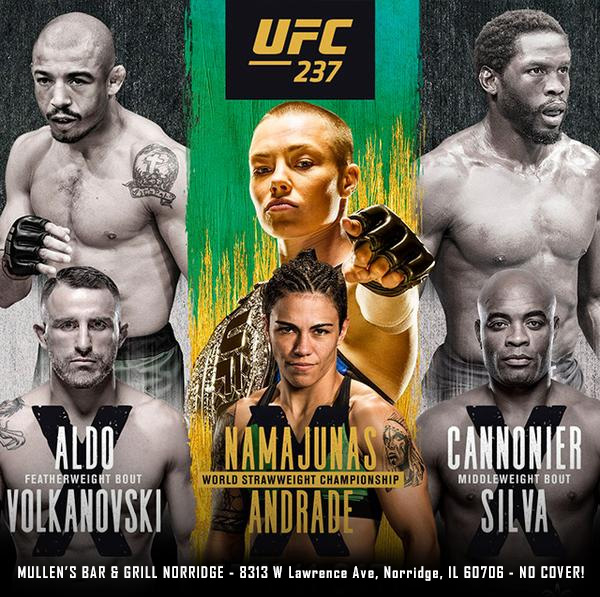SAT MAY 11TH – UFC 237 NO COVER! MULLEN'S BAR & GRILL NORRIDGE