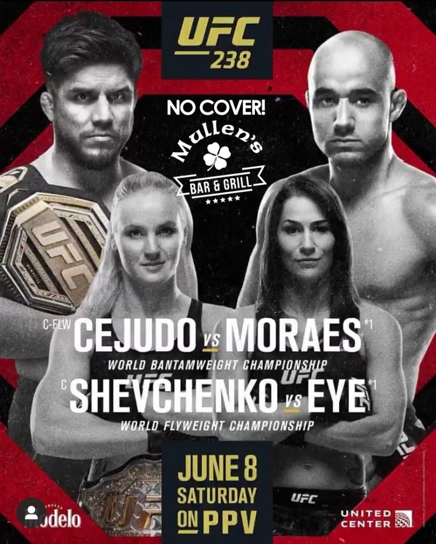 SAT JUNE 8TH – UFC 238 NO COVER! MULLEN'S BAR & GRILL NORRIDGE