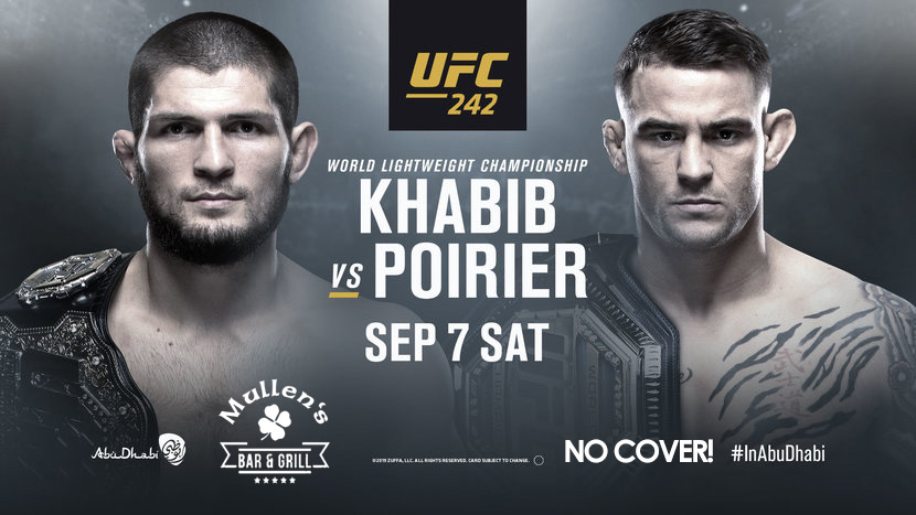 SAT SEPTEMBER 7TH – UFC 242 NO COVER! MULLEN'S BAR & GRILL NORRIDGE
