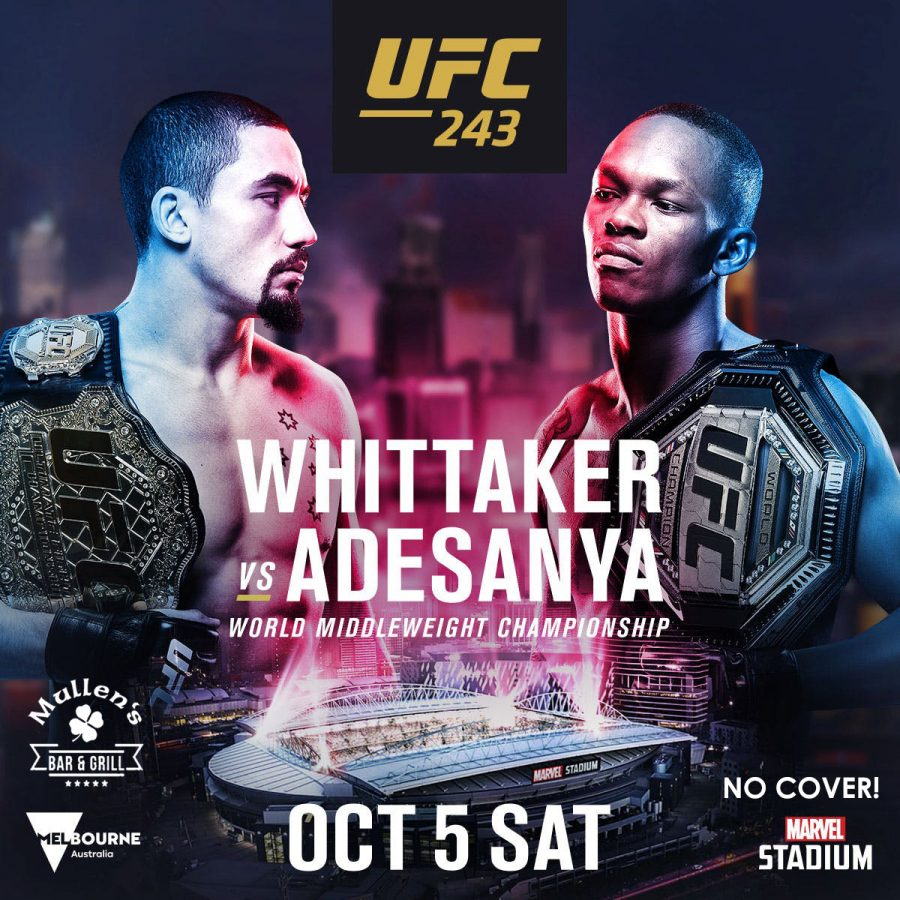 SATURDAY, OCTOBER 5TH – UFC 243 AT MULLEN'S BAR & GRILL NORRIDGE