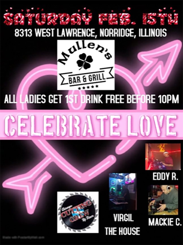SATURDAY, FEBRUARY 15TH – ALL LADIES GET 1ST DRINK FREE BEFORE 10PM!