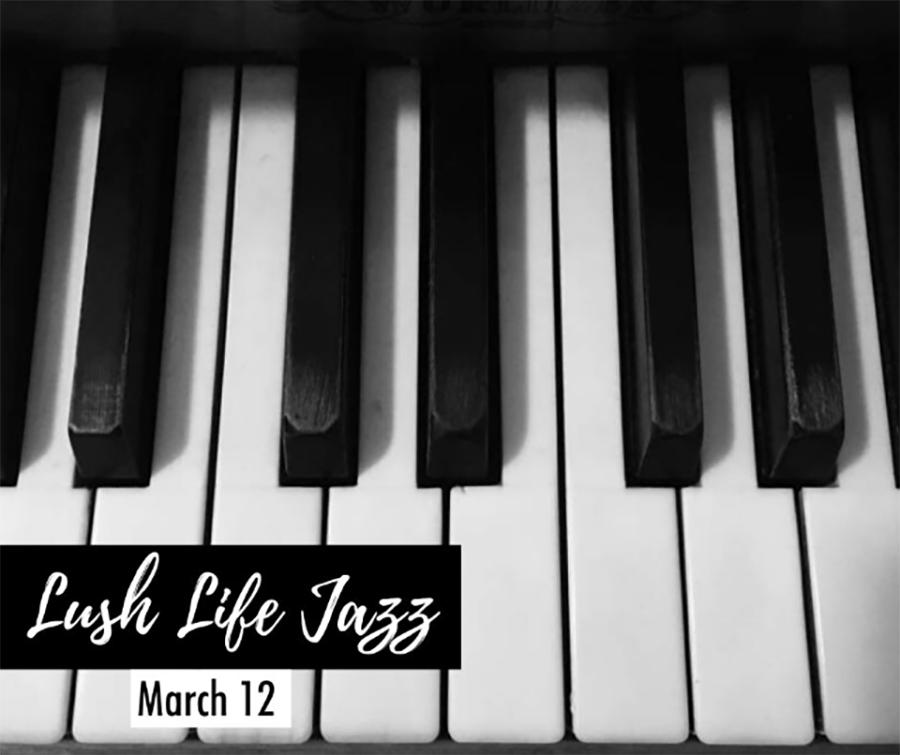 THURSDAY MARCH 12TH – LUSH LIFE JAZZ AT MULLEN'S BAR & GRILL NORRIDGE